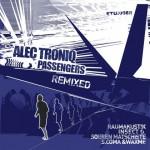 ETUI008R – Alec Troniq – Passengers Remixes
