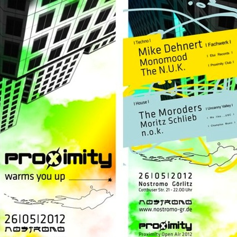 Flyer Proximity warms you up at Nostromo on May 26th 2012