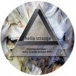 Matthias Springer mixed Hello Strange Podcast #103