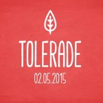 TOLERADE Dresden on May 2nd 2015