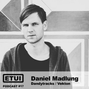 Etui Podcast #17: Daniel Madlung