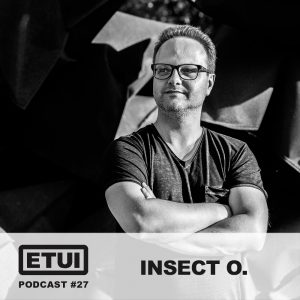 Etui Podcast #27: Insect O.