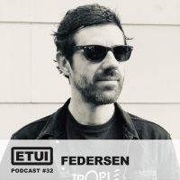 Etui Podcast #32: Federsen